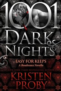 Easy For Keeps by Kristen Proby…Blog Tour Stop