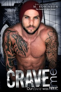 Crave Me by M. Robinson….Release Day Blitz