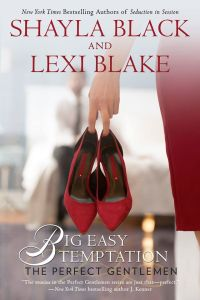 Big Easy Temptation by Shayla Black & Lexi Blake…Blog Tour Stop & Review