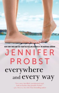 Everywhere and Every Way by Jennifer Probst…Blog Tour Stop & Review