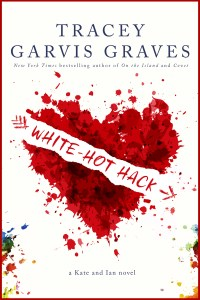 White-Hot Hack by Tracey Garvis Graves…..Release Day Blitz