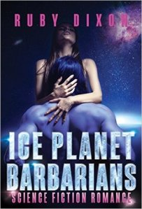Ice Planet Barbarians by Ruby Dixon…Review
