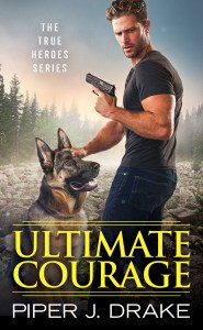 Ultimate Courage by Piper J. Drake…Release Event