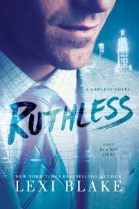 Ruthless by Lexi Blake…Excerpt Reveal