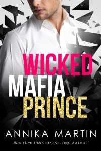 Wicked Mafia Prince by Annika Martin….Blog Tour & Review