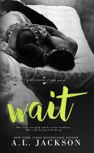 Wait by A.L. Jackson….Blog Tour & Review