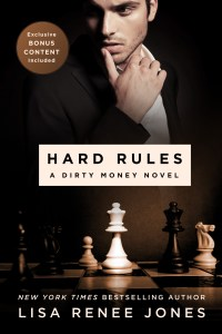 Hard Rules: Dirty Money #1 by Lisa Renée Jones….Release Day Blitz