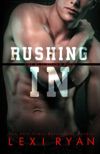 Rushing In by Lexi Ryan…Release Day Blitz
