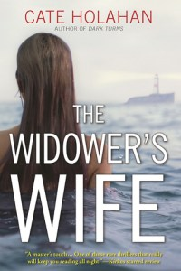 The Widower's Wife by Cate Holahan….Book Spotlight and Excerpt
