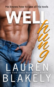 Well Hung by Lauren Blakely…Release Week Event, Review & Excerpt