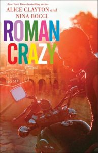 Roman Crazy by Alice Clayton and Nina Bocci…ARC Review