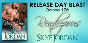 Rendezvous by Skye Jordan….Release Day Event