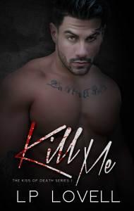 Kill Me by L.P. Dover…Blog Tour & Review