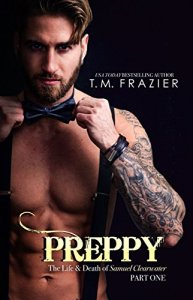 Preppy by T.M. Frazier…Excerpt Reveal