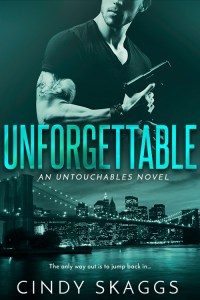 Unforgettable by Cindy Skaggs…Blog Tour and Excerpt