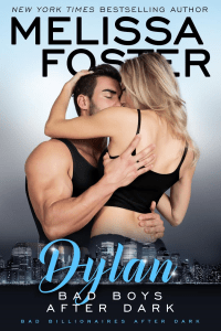 Bad Billionaires After Dark: Dylan by Melissa Foster….Release Blitz