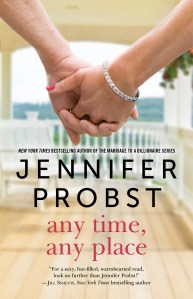 Any Time, Any Place by Jennifer Probst….Blog Tour Stop with Review