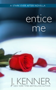 Entice Me by J. Kenner….Release Day Blitz