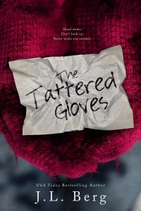 The Tattered Gloves by J.L. Berg….Blog Tour & Review