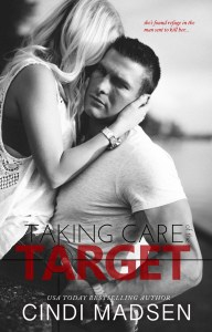 Taking Care of the Target by Cindi Madsen…Release Day Event
