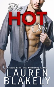 The Hot One by Lauren Blakely…Release Day Event with Excerpt & Review