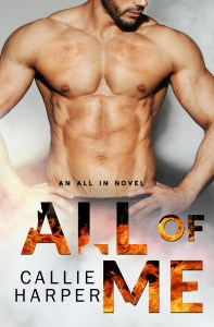 All of Me by Callie Harper…Release Day Blitz