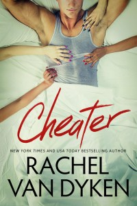 LIVE!!!  Cheater by Rachel Van Dyken is HERE!!!