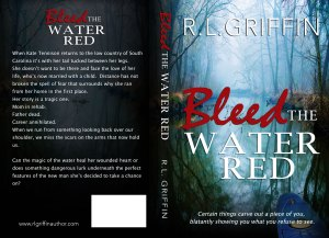Bleed the Water Red by R.L. Griffin…Release Day Blitz & Review