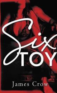 Six Toy by James Crow…Review Tour