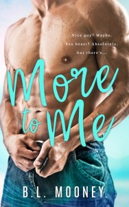 More to Me by B.L. Mooney…Release Day Blitz