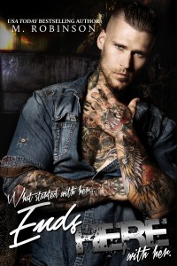 Ends Here by M. Robinson….Release Day Blitz