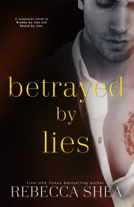 Excerpt Reveal…Betrayed By Lies by Rebecca Shea