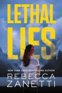 Teaser Blitz…..Lethal Lies by Rebecca Zanetti