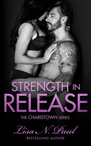 Strength in Release by Lisa N. Paul…ARC Review
