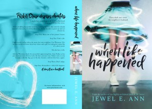 When Life Happened by Jewel E Ann…Release Day Blitz