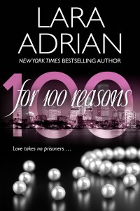 For 100 Reasons by Lara Adrian….Release Day Event