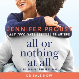 All Or Nothing At All by Jennifer Probst…Review Tour Stop