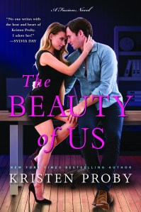 Excerpt Reveal…The Beauty of Us by Kristen Proby