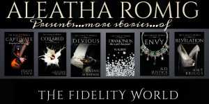 Aleatha Romig's The Fidelity World
