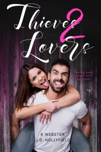 Release Blitz…Thieves 2 Lovers by K. Webster and J.D. Hollyfield