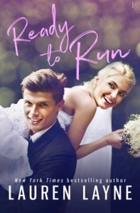 Ready to Run by Lauren Layne…Review Tour