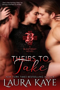 Theirs to Take by Laura Kaye….Excerpt Reveal