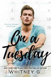 Release Day Blitz…On A Tuesday by Whitney G