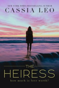 Chapter Reveal…The Heiress by Cassia Leo