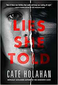 Lies She Told by Cate Holahan…ARC Review