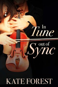 In Tune Out of Sync by Kate Forest…Release Day Blitz