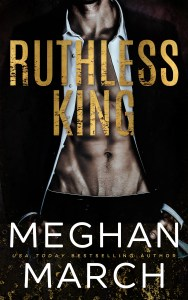 Ruthless King by Meghan March…Blog Tour & Review