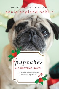 Pupcakes by Annie England Noblin…Blog Tour Stop with Excerpt