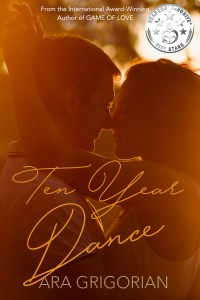 Ten Year Dance By Ara Grigorian….Release day blitz