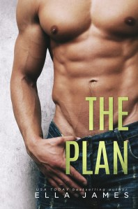 Release Day Blitz…The Plan by Ella James